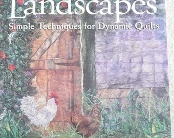 "Joyce Becker, ""Luscious Landscapes/Simple Techniques for Dynamic Quilts"", How To Design and Sew Landscape Quilts, Pieced Quilts"