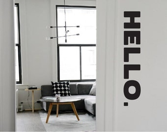 HELLO Decal / hello wall decal, hello door decal, hello wall art, hello sticker, front door decal, hello vinyl, welcome decal, office decal