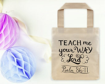 Christian Tote Bag ~ Teach Me Lord ~ Hand-Lettered Design ~ Psalm 86:11
