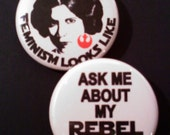 Star Wars Princess Leia Feminist Buttons OR Magnets, Set of 2