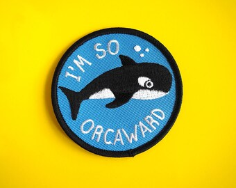 Orca Patch, Whale Iron on Patch, Awkward Patch, Killer Whale Patch, Jacket Patch, Embroidered Patch, Orcaward Patch, Animal Patches, Anxiety