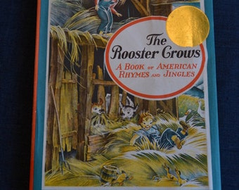 The Rooster Crows, A Book of American Rhymes and Jingles, by Maud and Miska Petersham vintage children's hardcover with dust jacket USA