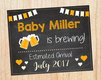Beer Pregnancy Announcement sign. PRINTABLE brewing new baby chalkboard photo prop chalkboard digital instant download  brew