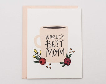 World's Best Mom - Mother's Day Card - Card for Mom