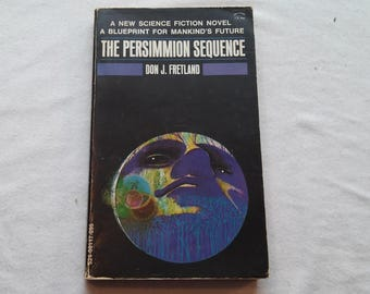 "Vintage Science Fiction Paperback, ""The Persimmion Sequence"" by Don J. Fretland, 1971."