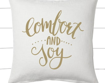 Gold and White Comfort and Joy Christmas Pillow and Insert Christmas Decoration Christmas Saying Holiday Pillow Red White Christmas Classic