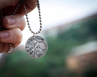 I overthink therefore I am necklace with round pendant, stainless steel ball chain, freehand engraved, original design, overthinkers