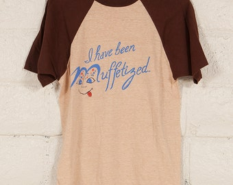 70s Vintage Funny Mayo Spruce Raglan T Shirt 1978 'I Have Been Muffetized'