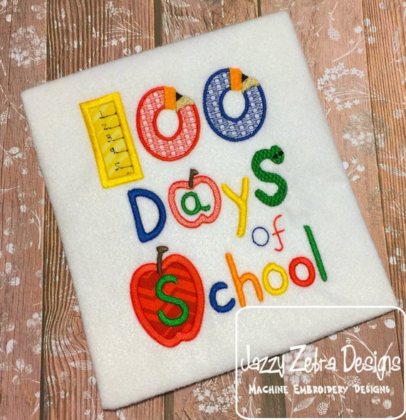 100 days of school appliqué Embroidery Design - school embroidery design - school appliqué design