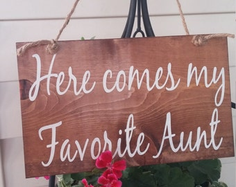 here comes my Auntie - Ring bearer sign - Here comes the bride Sign - Rustic wedding sign - Country wedding sign - sign for ring bearer wood