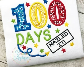 100 Days of School Nailed It Appique Digital Machine Embroidery Design 4 Sizes, 100th day of school applique, 100 days of school applique