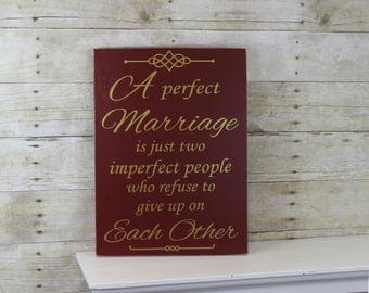 A Perfect Marriage Wood Sign - Anniversary Gift for Wife - Anniversary Gift for Him - Best Anniversary Gift -  Romantic Anniversary Gift