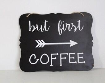 But first coffee sign // coffee bar, vinyl, aztec, tribal, arrow, rustic, chalkboard, wall decor, kitchen, vinyl