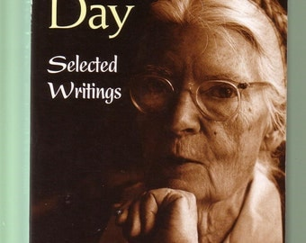 Dorothy Day: Selected Writings by Robert Ellsberg. Good Used Condition Paperback*.