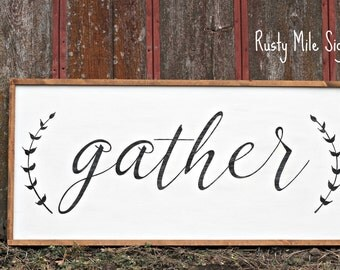 Framed Gather Sign, Handpainted Farmhouse sign, Dining Room Sign, Rustic Wood Sign, Wooden Sign, Home Decor, extra-large  sign.