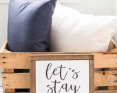 "Let's Stay Home // 10"" x 10"" Framed Wood Sign -  Love, Wedding, Marriage, Gift, Poetry, Quote, Love, Book"