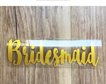 Bridesmaid Iron On transfer , Heat Transfer for T shirt,Tank top, tote bag , DIY Bachelorette Party iron on transfers
