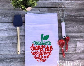 Teacher Gift Flour Sack Towel - Teachers Change the World One Child at a Time 2 - End of Year gift - Teacher - School - Tea Towel - Teacher4