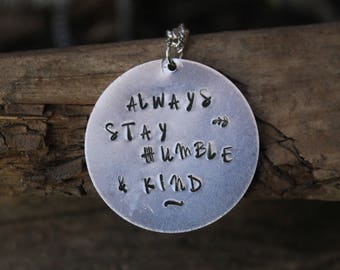 Metal Stamped Necklace/ Custom Stamped Jewelry/ Quote Necklace/ Custom Quote Necklace/ Song Quote Necklace/ Quote Jewels/ Humble and Kind