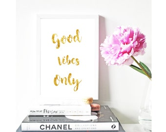 Good vibes only Gold Foil Print Black Print Gold Wall Art Hot Foiled Metallic Rose Gold Mural Prints Vintage Foil Quote