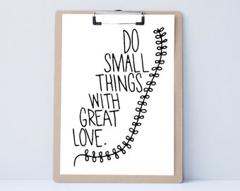 Small Things Hand lettered home wall art,motivational office print, typography teacher gift,mother sister holiday present,bedroom quote