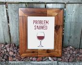 """Wine Art """"Problem Sa..."""