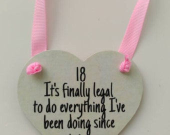 18th birthday gift, 18th birthday present, gift for her, keepsake gift, hanging heart, wall plaque, home decor, bedroom decor. Girls room