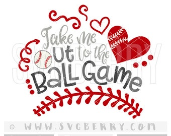 Take Me Out to the Ballgame SVG / baseball Svg baseball mom shirts / baseball cap tee wreath shirt / its all about that base cut files / Bg