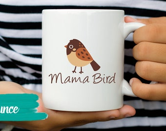 Mommy Bird Mug Mother Bird Mug Mothers Day Bird Mug Mama Bird Mama Coffee Mug Bird Mug for Mom Mothers Day Gift Baby Shower Gift