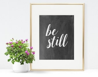 Be Still Printable - Instant Download - Bible Verse Print