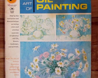Vintage Art Book The Art of Oil Painting