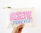 Zip pouch 100% cotton french expression Bichette Forever