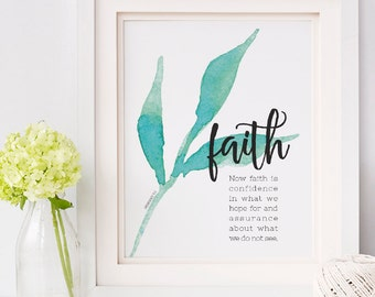Art Print -- Hebrews 11:1 // Encouraging Verse Art // Bible Verse Art Print // Scripture Wall Art // Faith is Art Print // Faith Hope Love
