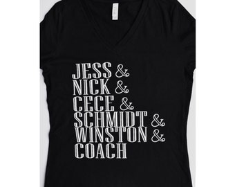 New Girl TV Show Shirt ; Nick and Jess ; Custom Shirt ; Women's Apparel with Quote ; TV Character Tee ; New Girl Tshirt