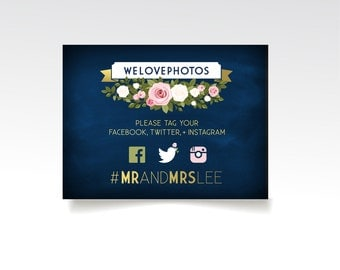 The FRANKIE . Hashtag Ceremony Sign. We Love Photos, Please Tag Your . Gold & Navy Chalkboard White Blush Rose Bouquet . PRINTED sign or PDF