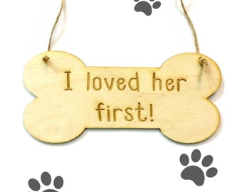 Dog engagement photo prop wedding announcement i loved her first dog bone sign
