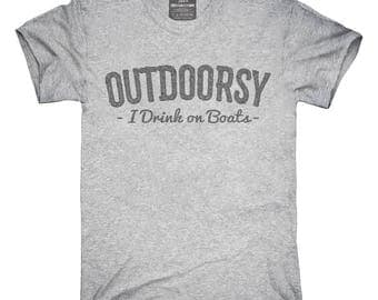 I Am Outdoorsy Drink On Boats T-Shirt, Hoodie, Tank Top, Gifts