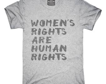 Womens Rights Are Human Rights T-Shirt, Hoodie, Tank Top, Gifts