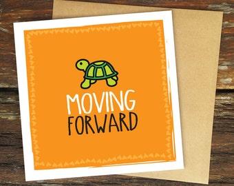 Moving Forward – Greeting Card