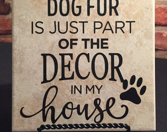 Ceramic tile with stand.  Dog fur is just part of the decor in my house.