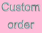 Custom order for emert89