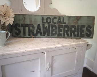 Farmhouse Sign, Local Strawberries Sign, Rustic Strawberries Sign, Hand Painted Sign, Distressed Wood Sign