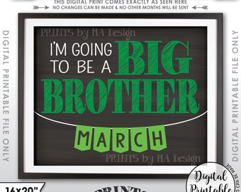 "Big Brother Announcement, I'm Going to be a Big Bro due MARCH, Instant Download 16x20"" Chalkboard Style Printable Pregnancy Announcement"