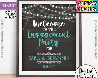 "Engagement Party Sign, Welcome to the Engagement Party Decoration, Engagement Celebration Sign, Chalkboard Style PRINTABLE 8x10/16x20"" Sign"