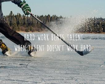 8x10 Hard Work Beats Talent Hockey Print