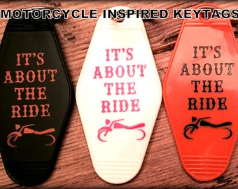 """MOTORCYCLE inspired -- """"It's About The Ride"""" Keytag"""