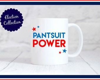 HIllary Clinton Pantsuit Power Mug (Limited Edition Election Collection)