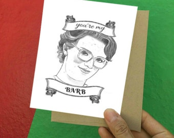 I love you Card - Love Card - Just because - Friendship Cards - Best Friends - Happy Birthday - Stranger Things - Barb - Birthday Cards