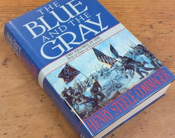 The Blue and the Gray by Henry Steele Commager, Two Volumes in One, Fairfax Press, Hardcover