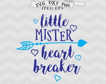 Baby Boy svg heart breaker svg Valentine svg new baby SVG files for Silhouette files files Cricut downloads cutting files Cricut files